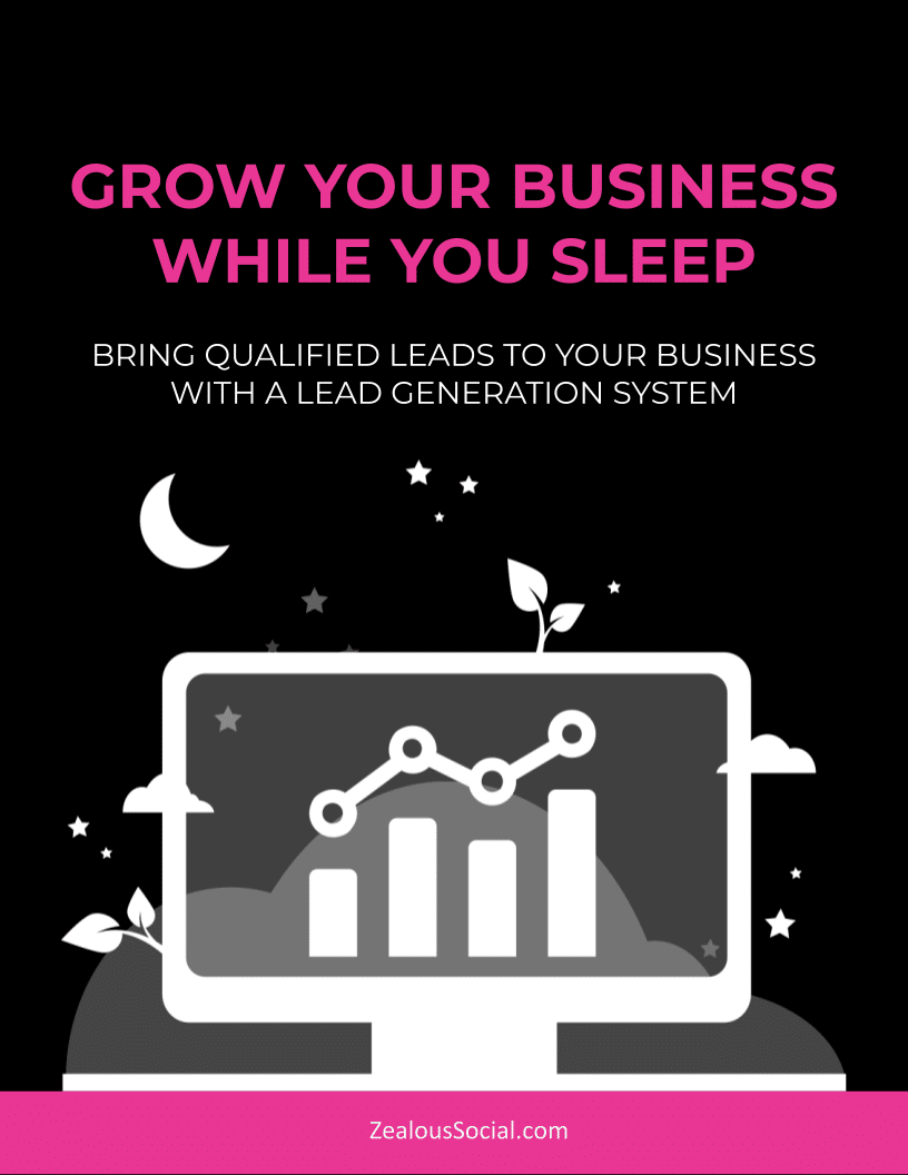 Grow Your Business While You Sleep with a Lead Generation System
